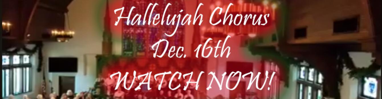 Hallelujah Chorus – December 16th 2018